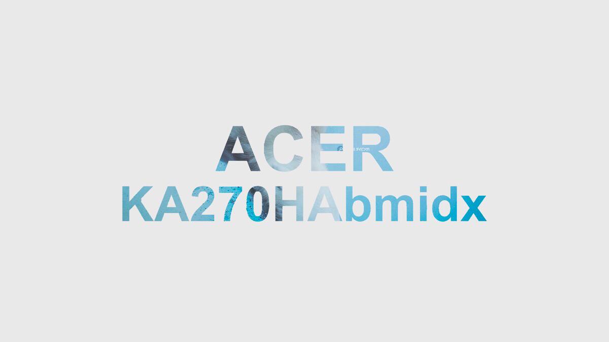 2万以下で買えるベゼルレスの27インチフルHDのPCモニターを購入!Acer KA270HAbmidx